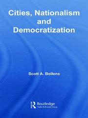 Cities, Nationalism and Democratization