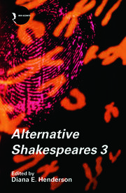 Alternative Shakespeares: Volume 3
