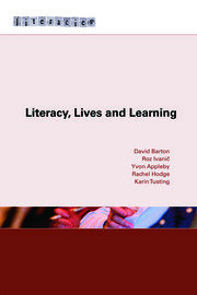 Literacy, Lives and Learning