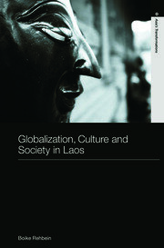 Featured Title - Globalization, Culture and Society in Laos - Rehbein - 1st Edition book cover