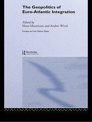 The Geopolitics of Euro-Atlantic Integration