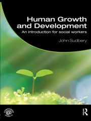 Human Growth and Development: An Introduction for Social Workers
