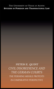 Civil Disobedience and the German Courts: The Pershing Missile Protests in Comparative Perspective