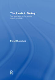 The Alevis in Turkey: The Emergence of a Secular Islamic Tradition