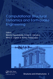 Computational Structural Dynamics and Earthquake Engineering: Structures and Infrastructures Book Series, Vol. 2