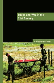 Ethics and War in the 21st Century