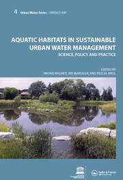 Aquatic Habitats in Sustainable Urban Water Management: Urban Water Series - UNESCO-IHP