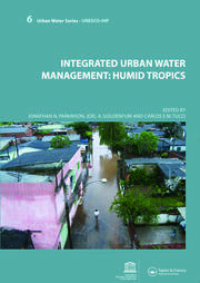 Integrated Urban Water Management: Humid Tropics: UNESCO-IHP