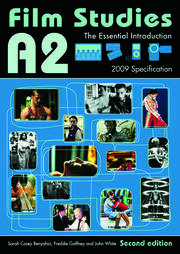 A2 Film Studies: The Essential Introduction