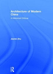 Architecture of Modern China