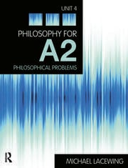 Philosophy for A2: Unit 4 - 1st Edition book cover