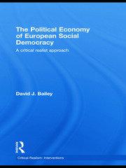 The Political Economy of European Social Democracy: A Critical Realist Approach