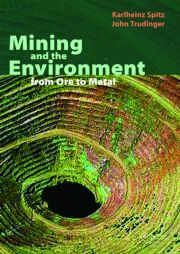 Mining and the Environment: From Ore to Metal