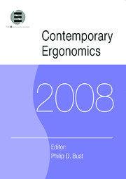 Contemporary Ergonomics 2008: Proceedings of the International Conference on Contemporary Ergonomics (CE2008), 1-3 April 2008, Nottingham, UK