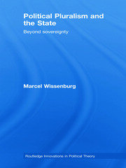 Political Pluralism and the State - 1st Edition book cover