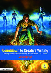 Countdown to Creative Writing: Step by Step Approach to Writing Techniques for 7-12 Years