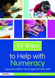 33 Ways to Help with Numeracy: Supporting Children who Struggle with Basic Skills