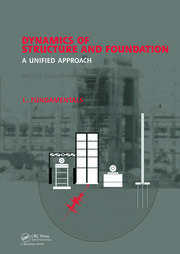 Dynamics of Structure and Foundation - A Unified Approach: 1. Fundamentals