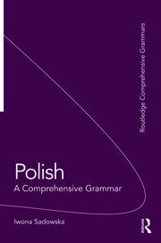 Polish: A Comprehensive Grammar