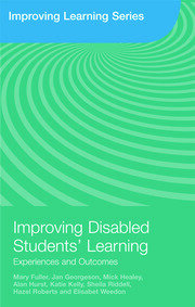 Improving Disabled Students' Learning: Experiences and Outcomes
