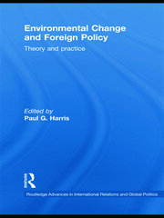 Environmental Change and Foreign Policy - 1st Edition book cover