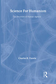 Science For Humanism: The Recovery of Human Agency