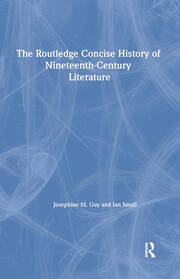 The Routledge Concise History of Nineteenth-Century Literature