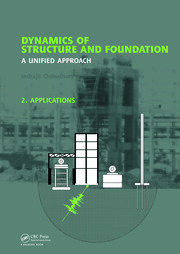 Dynamics of Structure and Foundation - A Unified Approach: 2. Applications