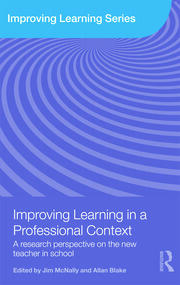 Improving Learning in a Professional Context: A Research Perspective on the New Teacher in School