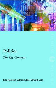 Politics: The Key Concepts