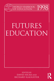 World Yearbook of Education 1998: Futures Education
