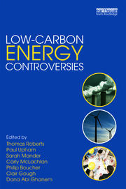 Featured Title - Low-Carbon Energy Controversies ROBERTS - 1st Edition book cover