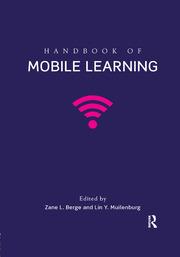 Handbook of Mobile Learning