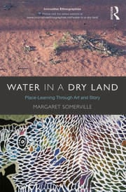 Water in a Dry Land: Place-Learning Through Art and Story