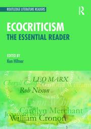 Ecocriticism: The Essential Reader
