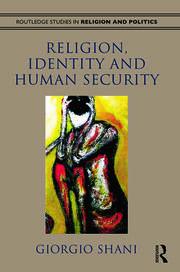 Religion, Identity and Human Security (Shani)