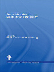 Social Histories of Disability and Deformity: Bodies, Images and Experiences
