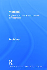 Vietnam: A Guide to Economic and Political Developments