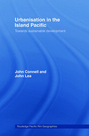Urbanisation in the Island Pacific: Towards Sustainable Development