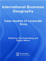 International Business Geography: Case Studies of Corporate Firms