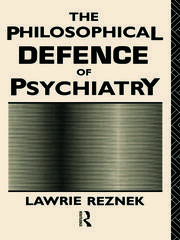 The Philosophical Defence of Psychiatry