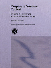 Corporate Venture Capital: Bridging the Equity Gap in the Small Business Sector