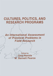 Cultures, Politics, and Research Programs: An International Assessment of Practical Problems in Field Research