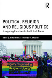 Political Religion and Religious Politics: Navigating Identities in the United States