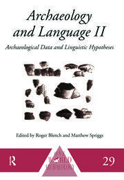 Archaeology and Language II: Archaeological Data and Linguistic Hypotheses