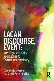 Lacan, Discourse, Event: New Psychoanalytic Approaches - 1st Edition book cover