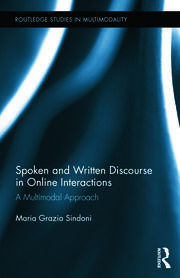 Featured Title - Spoken and Written Discourse in Online Interactions; Sindoni - 1st Edition book cover
