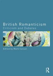 British Romanticism: Criticism and Debates