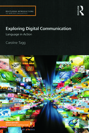 Exploring Digital Communication: Language in Action