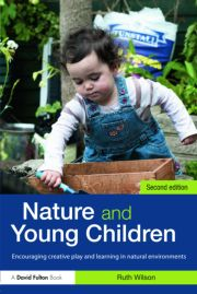 Featured Title - Nature Young Children Wilson 2ed - 1st Edition book cover